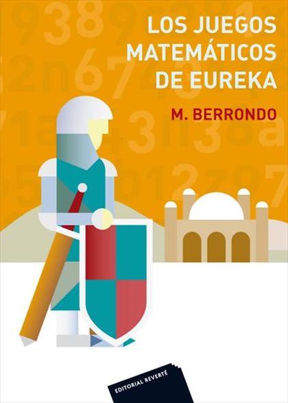 Los juegos matemáticos de Eureka