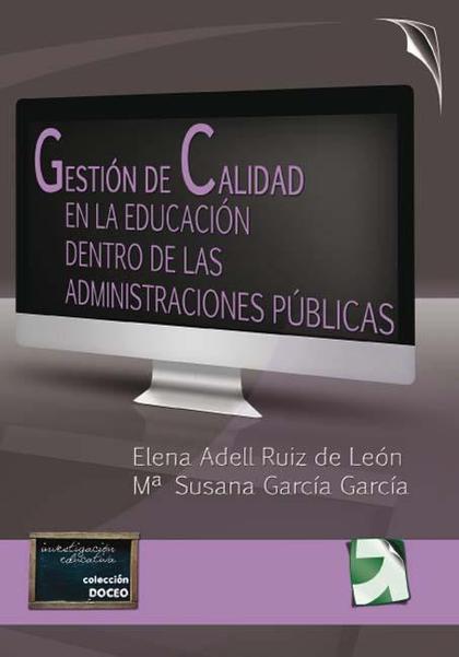 GESTIÓN DE CALIDAD EN LA EDUCACIÓN DENTRO DE LAS ADMINISTRACIONES PÚBLICAS
