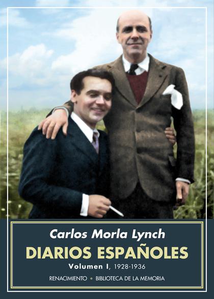 DIARIOS ESPAÑOLES. VOLUMEN I                                                    1928-1936