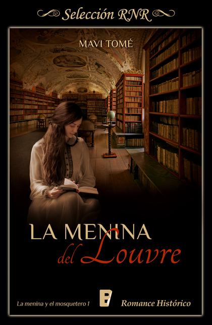Menina del Louvre (La menina y el mosquetero 1)