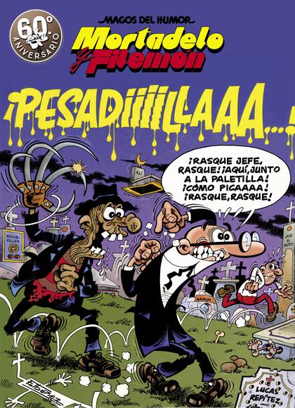 PESADILLA MAGOR HUMOR MORTADELO FILEMON 58