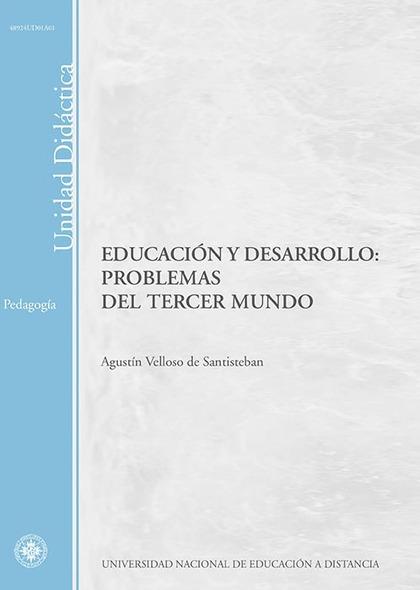 EDUCACIÓN Y DESARROLLO : PROBLEMAS DEL TERCER MUNDO