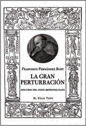 LA GRAN PERTURBACIÓN. DISCURSO DEL INDIO METROPOLITANO