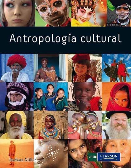 ANTROPOLOGÍA CULTURAL. CAP I. LA ANTROPOLOGÍA Y EL ESTUDIO DE LA CULTURA