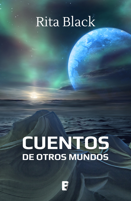 CUENTOS DE OTROS MUNDOS.