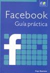 FACEBOOK : GUÍA PRÁCTICA