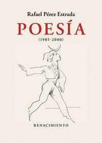 POESÍA (1985-2000). OBRA REUNIDA. VOLUMEN II