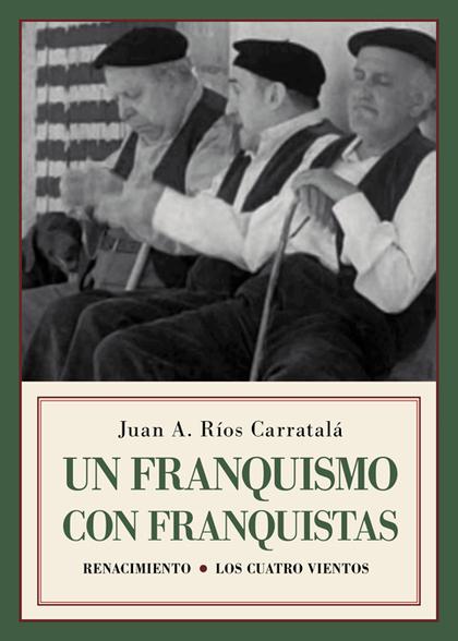 UN FRANQUISMO CON FRANQUISTAS                                                   HISTORIAS Y SEM