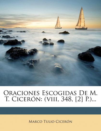 ORACIONES ESCOGIDAS DE M. T. CICERÓN