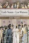 LADY SUSAN / LOS WATSON.