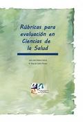 RÚBRICAS PARA EVALUACIÓN EN CIENCIAS DE LA SALUD