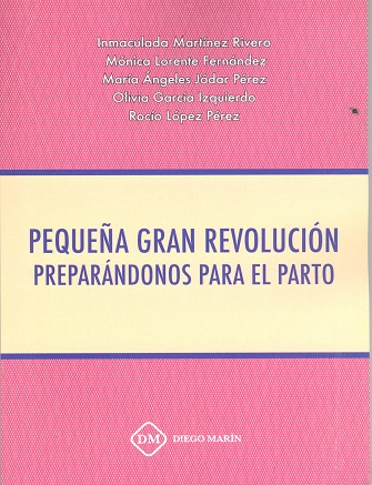 PEQUEÑA GRAN REVOLUCION PREPARANDONOS PARA EL PARTO.