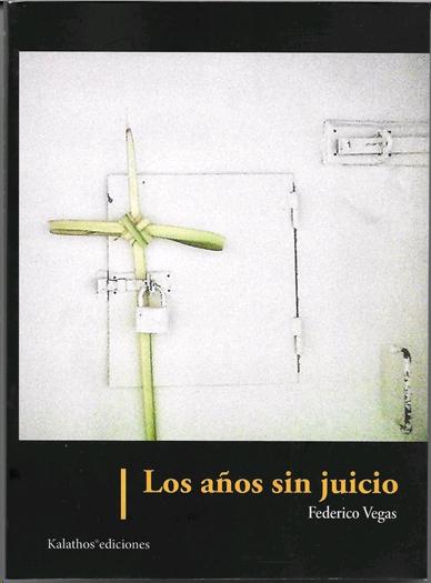 LOS AÑOS SIN JUICIO.