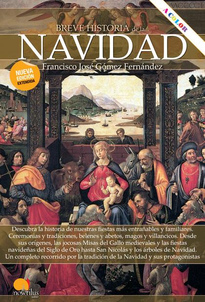 BREVE HISTORIA DE LA NAVIDAD.