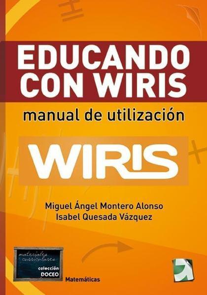 EDUCANDO CON WIRIS. MANUAL DE UTILIZACIÓN