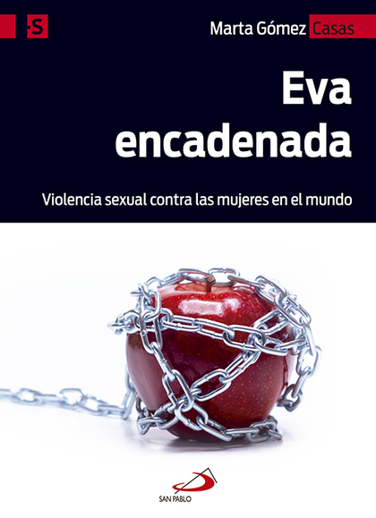 EVA ENCADENADA                                                                  VIOLENCIA SEXUA