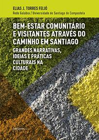 BEM-ESTAR COMUNITÁRIO E VISITANTES ATRAVÉS DO CAMINHO EM SANTIAGO               GRANDES NARRATI