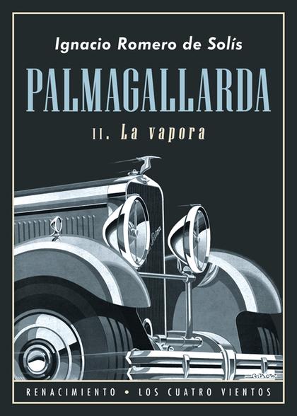 PALMAGALLARDA. II                                                               LA VAPORA