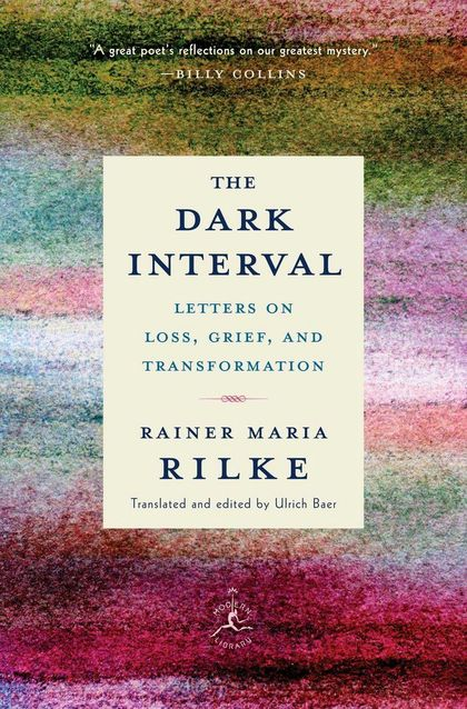 DARK INTERVAL: LETTERS ON LOSS, GRIEF, AND TRANSFORMATION, THE