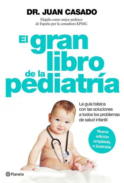 EL GRAN LIBRO DE LA PEDIATRÍA.