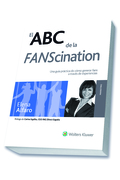 EL ABC DE LA FANSCINATION : UNA GUÍA PRÁCTICA DE CÓMO GENERAR FANS A TRAVÉS DE EXPERIENCIAS
