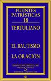 EL BAUTISMO - LA ORACIÓN.