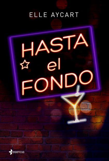 HASTA EL FONDO.