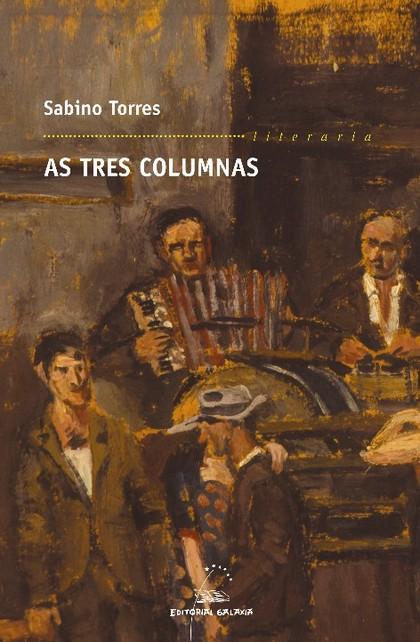 AS TRES COLUMNAS : CRÓNICA SENTIMENTAL DA MOUREIRA DAS PUTAS