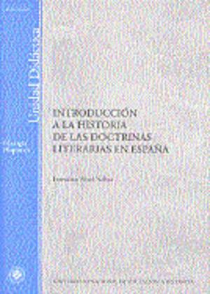 INTRODUCCIÓN A LA HISTORIA DE LAS DOCTRINAS LITERARIAS EN ESPAÑA