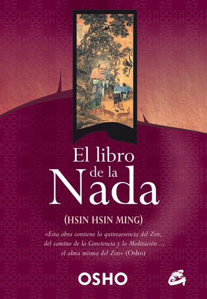 EL LIBRO DE LA NADA : (HSIN HSIN MING)