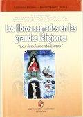 LOS LIBROS SAGRADOS EN LAS GRANDES RELIGIONES. LOS FUNDAMENTALISMOS