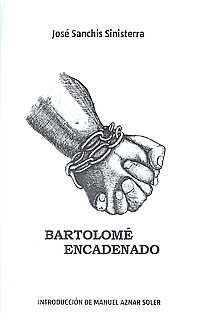 BARTOLOMÉ ENCADENADO