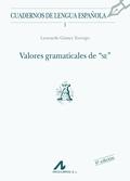 VALORES GRAMATICALES DE SE