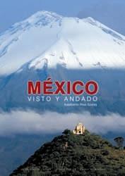 MÉXICO: VISTO Y ANDADO