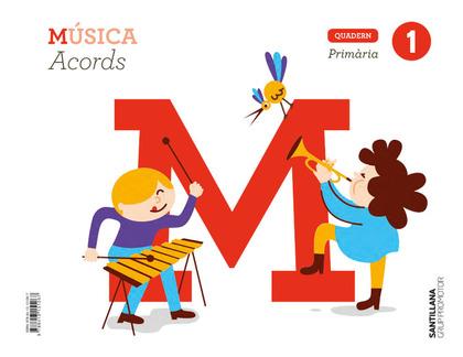 CUADERNO MUSICA ACORDES 1 PRIMARIA GRUP PROMOTOR