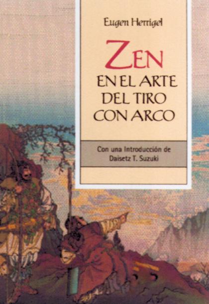 ZEN EN EL ARTE DEL TIRO CON ARCO