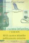 MAS CUENTOS INFANTILES POLITICAMENTE CORRECTOS