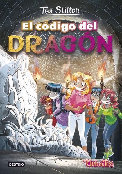 EL CÓDIGO DEL DRAGÓN. TEA STILTON 1