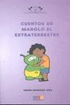 CUENTOS DE MANOLO EL EXTRATERRESTRE