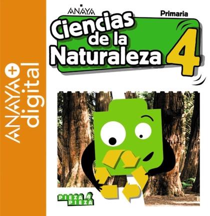 CIENCIAS DE LA NATURALEZA 4. PRIMARIA. ANAYA + DIGITAL..