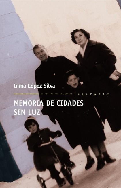 MEMORIA DE CIDADES SEN LUZ