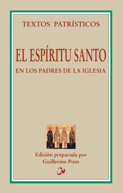EL ESPÍRITU SANTO EN LOS PADRES DE LA IGLESIA