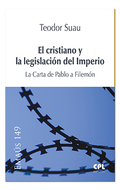 EL CRISTIANO Y LA LEGISLACIÓN DEL IMPERIO. LA CARTA DE PABLO A FILEMÓN