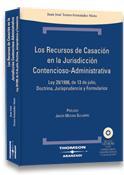 LOS RECURSOS DE CASACIÓN EN LA JURISDICCIÓN CONTENCIOSO-ADMINISTRATIVA