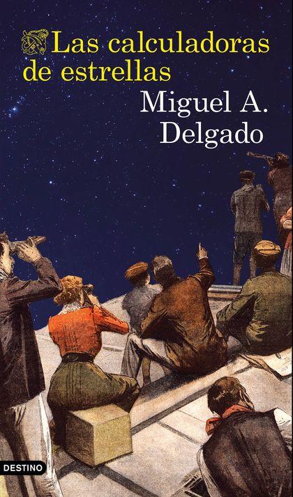 LAS CALCULADORAS DE ESTRELLAS.