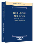 TUTELA CAUTELAR DE LA VÍCTIMA