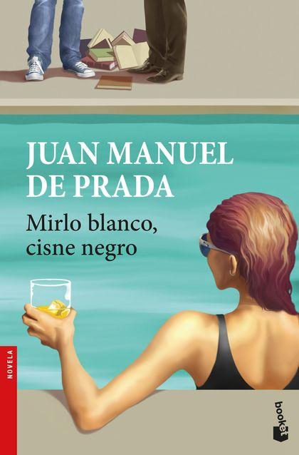 MIRLO BLANCO, CISNE NEGRO.