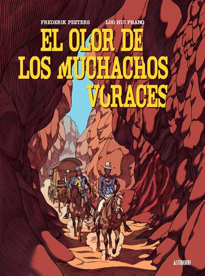 EL OLOR DE LOS MUCHACHOS VORACES