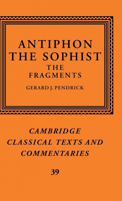 ANTIPHON THE SOPHIST