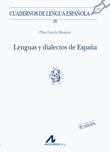 LENGUAS DIALECTOS ESPAÑA